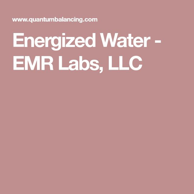 Energized Water - EMR Labs, LLC