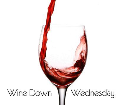 Wine Down Wednesday!  #winedown, #whitneysociety