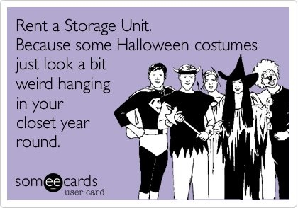 #storage units are the perfect place for all #holiday decorations and costumes!