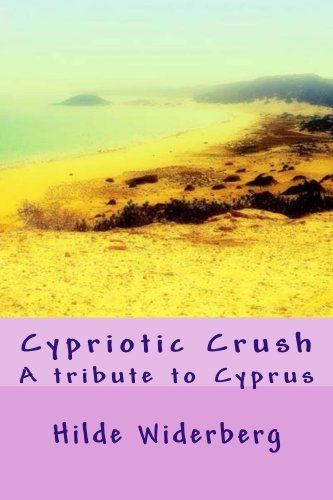 Cypriotic Crush by Hilde Widerberg, http://www.amazon.com/dp/B00IEZULY8/ref=cm_sw_r_pi_dp_cT4ctb0PYWFNN