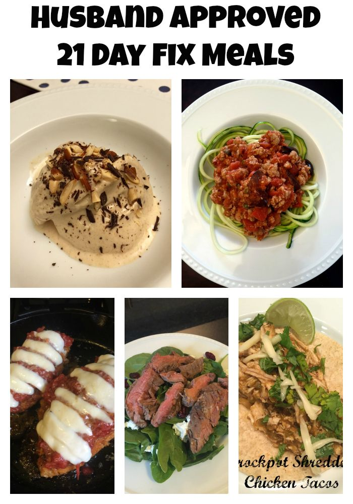 Husband Approved Meals on the 21 Day Fix!