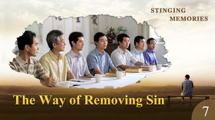 "Gospel Movie clip ""Stinging Memories"" (7) - The Way of Removing Sin"