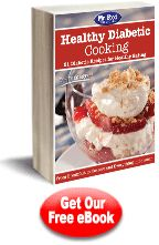 Healthy Diabetic Cooking: 21 Diabetic Recipes for Healthy Eating | EverydayDiabeticRecipes.com
