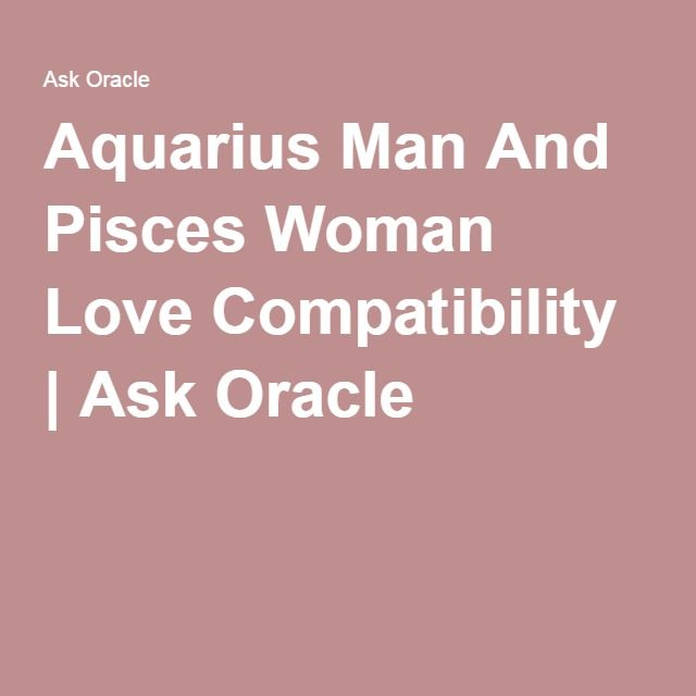 best love match for aquarius male The aquarius man offers his sagittarius beauty excitement and compatibility aquarius and sagittarius the best relationship i have in my life is with a.