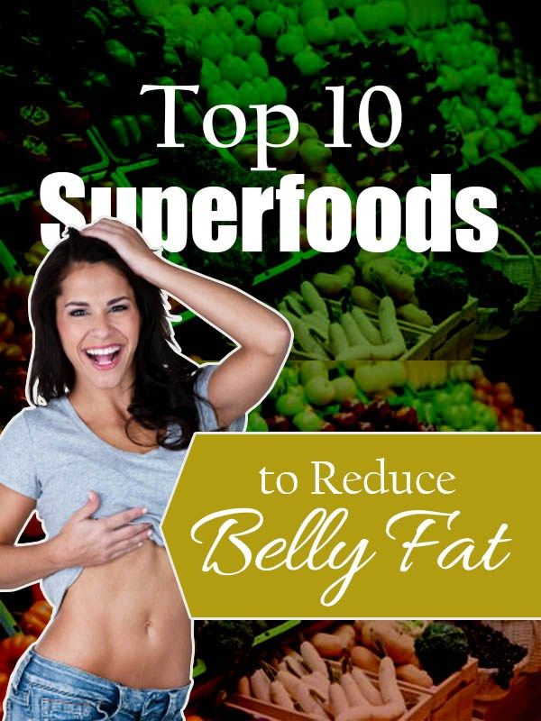 Superfoods to Reduce Belly Fat