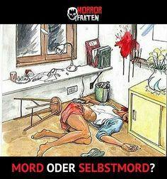 ❝Kleines Rätsel. MORD oder SELBSTMORD?❞ #horrorfakten