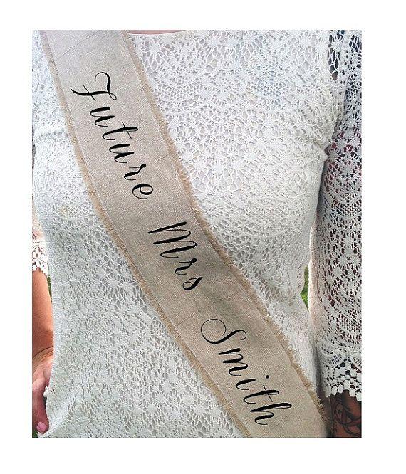 Customizable Rustic Future Mrs Bridal Sash  by HeartOfGoldBlog, $22.00