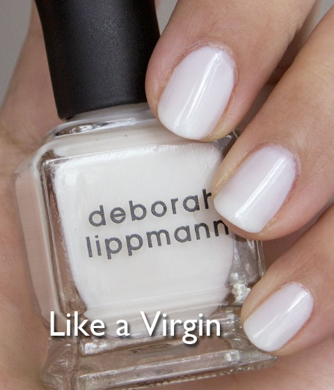 Deborah Lippmann, Like A Virgin Fresh in Cherry Creek, Denver 720-328-9754. Deborah Lippmann Manicures!