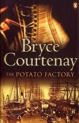#77 The Potato Factory by Bryce Courtenay