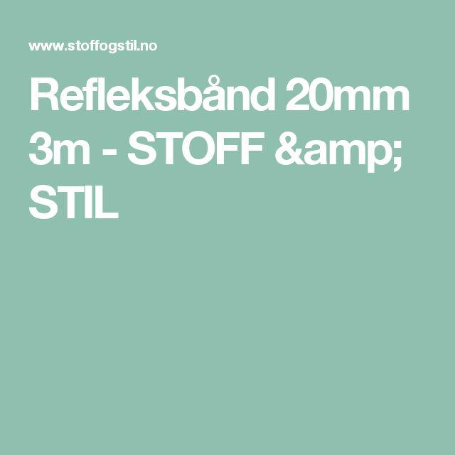 Refleksbånd 20mm 3m - STOFF & STIL