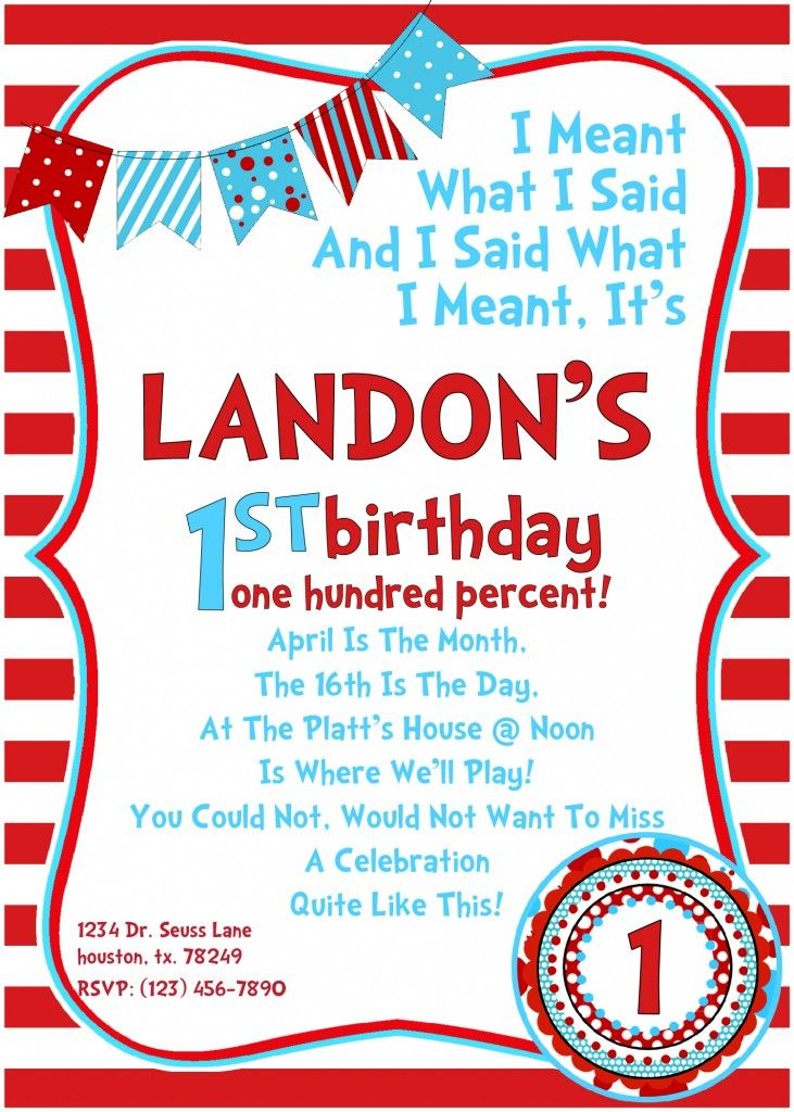 Dr Seuss Birthday Invitations: March is the month the 13th is the day. Thank you for joining us as we sing, eat, and play!