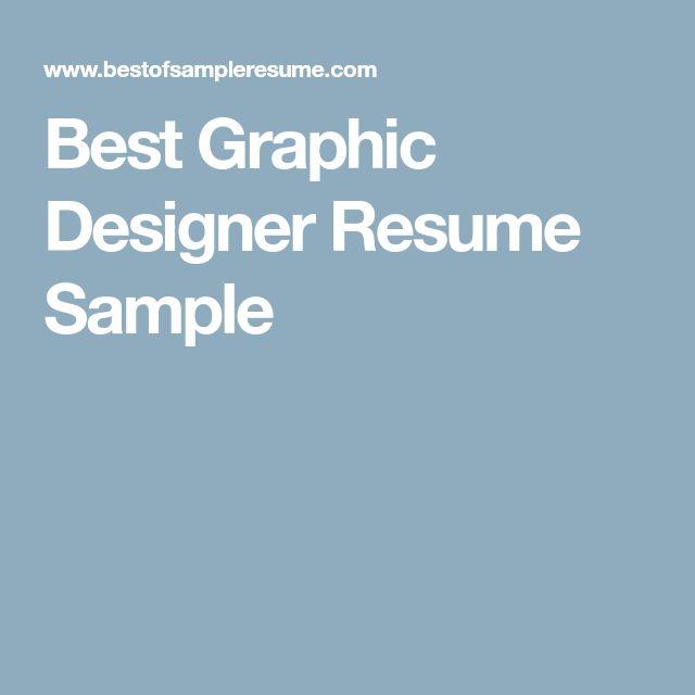 Best Graphic Designer Resume Sample