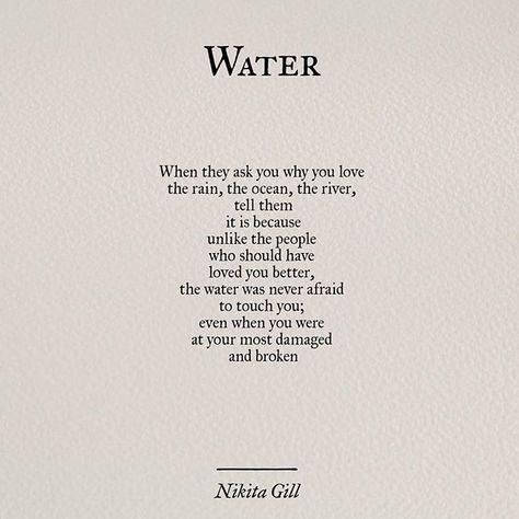 Water is the only thing that still touches my body. That, and the warm, beautiful arms of my children.