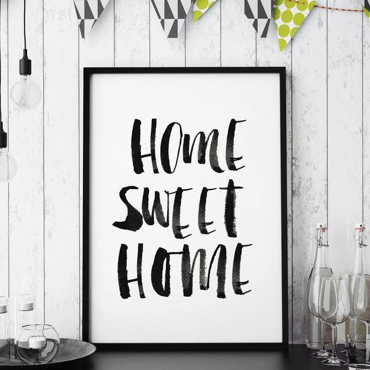 Home Sweet Home http://www.amazon.com/dp/B0176MFLRQ  inspirational quote word art print motivational poster black white motivationmonday minimalist shabby chic fashion inspo typographic wall decor