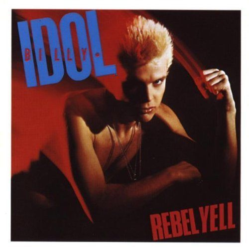 Billy Idol - Rebel Yell [Cd] Expanded Version