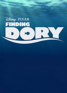 Finding Dory. Release date: June 17th, 2016.