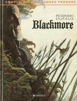 Complainte des landes perdues, tome 2 : Blackmore par Rosinski et Dufaux
