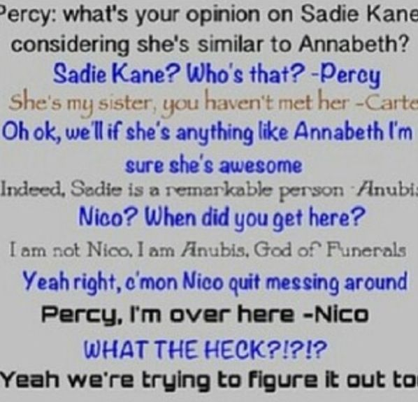 Nico and Anubis hahaha! :-) I have never read the Kane Chronicles, but this is hilarious.