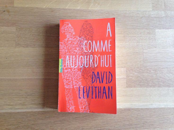 A comme Aujourd'hui – David Levithan |