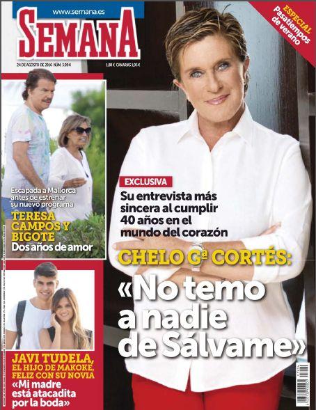 [ Chelo García Cortés - Semana ]