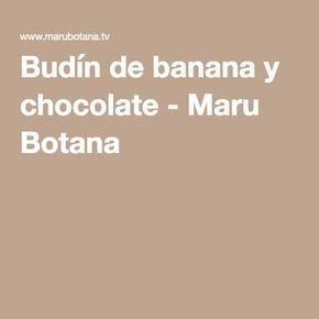 Budín de banana y chocolate - Maru Botana