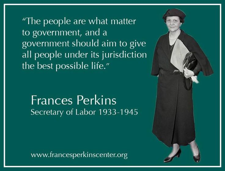Frances Perkins - U.S. Secretary of Labor from 1933 to 1945, the ...