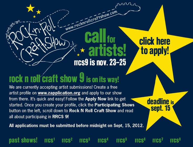 Rock N Roll Craft Show - sorry apps closed on Sept 15th. BUT, this one is on my checklist for next year!!!! (In St. Louis) Still can go to shop! :)