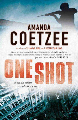 One Shot by Amanda Coetzee, http://www.amazon.com/dp/B00KAXHMP8/ref=cm_sw_r_pi_dp_9iEDtb0E3MJF4