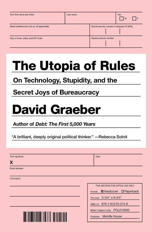 The Utopia of Rules by David Graeber; design by Christopher Brian King (Melville House / February 2015)