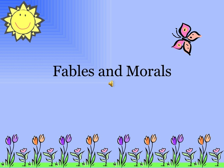 fables-and-morals by lolaceituno via Slideshare