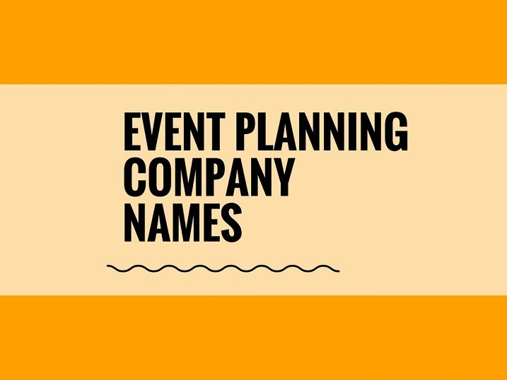 Creative Event Planning Company Names Ideas Catchy Business Names