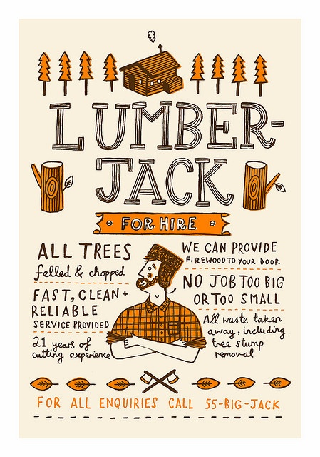 I love the typography. But also, it kind of resonates with me because I just wrote some stanzas on Lumberjacks for work. Can't help but love this. God bless Lumberjacks. And thank you God for Autumn as well:)