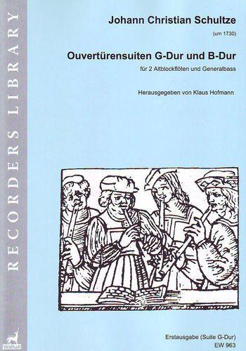 Schultze, Johann Christian - Ouvertürensuiten