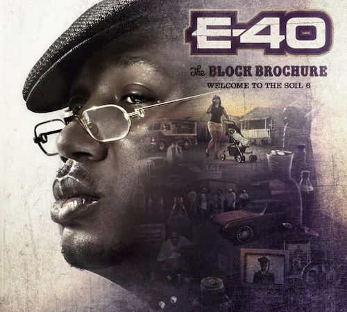 E-40 is set to drops his next triple album The Block Brochure: Welcome To The Soil 4, 5 & 6 on December 10th. Here's the official tracklist for all 3 disks. Featuring appearances by Juicy J, Ty