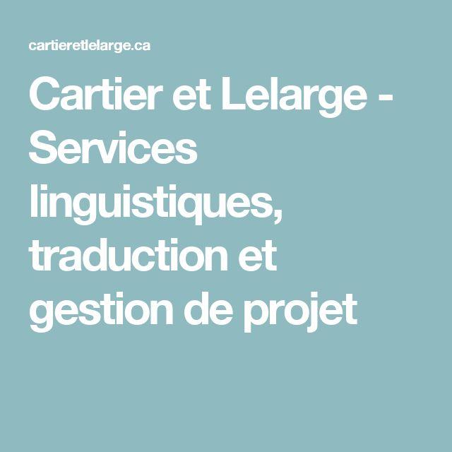 Cartier et Lelarge - Services linguistiques, traduction et gestion de projet