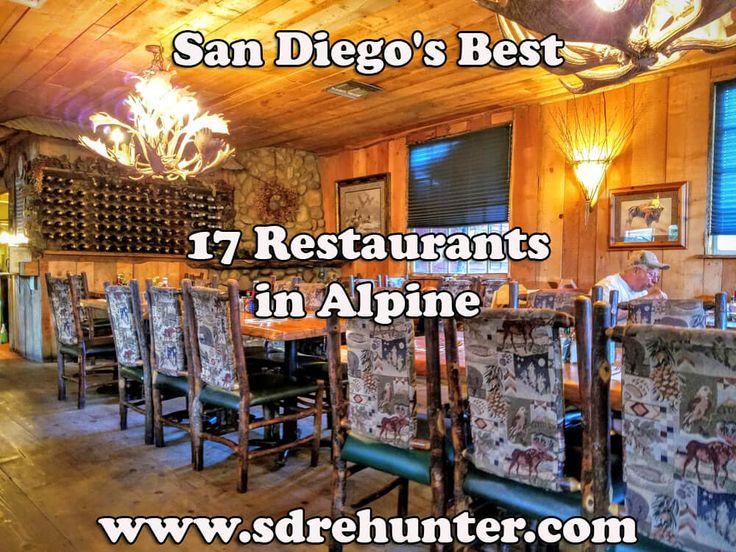✔️ [Blog Post]  Alpine San Diego's Best 17 Restaurants in 2017