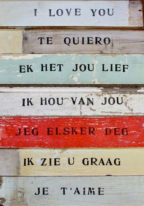 Die liefde ... soveel mooier in Afrikaans!