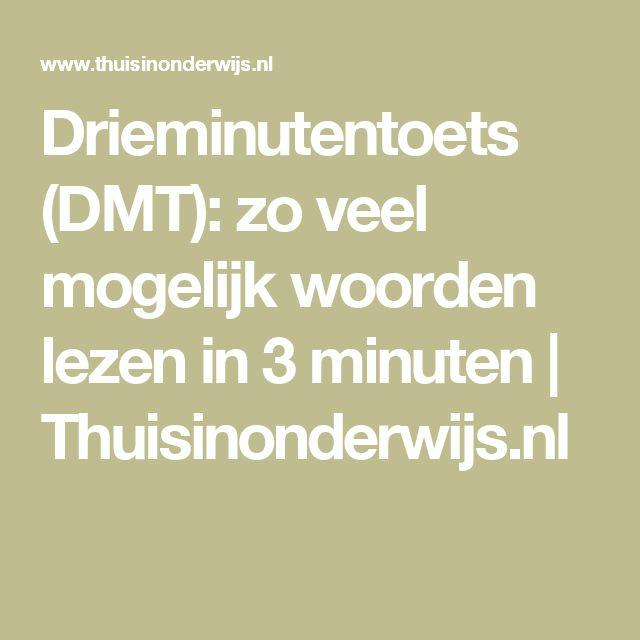 Drieminutentoets (DMT): zo veel mogelijk woorden lezen in 3 minuten | Thuisinonderwijs.nl