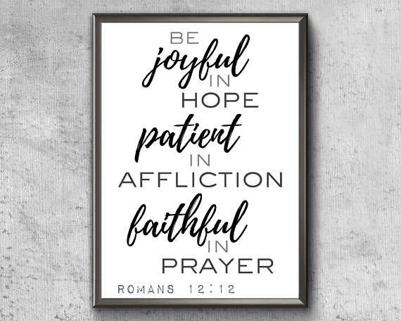 Bible Verse Print  Be Joyful In Hope  Romans 12 12