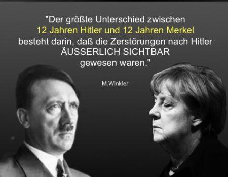 """. . """"Der größte Unterschied zwischen 12 Jahren Hitler und 12 Jahren Merkel besteht darin, daß die ZERSTÖRUNGEN nach Hitler ÄUSSERLICH SICHTBAR gewesen waren."""" M. Winkler Die besondere H…"""