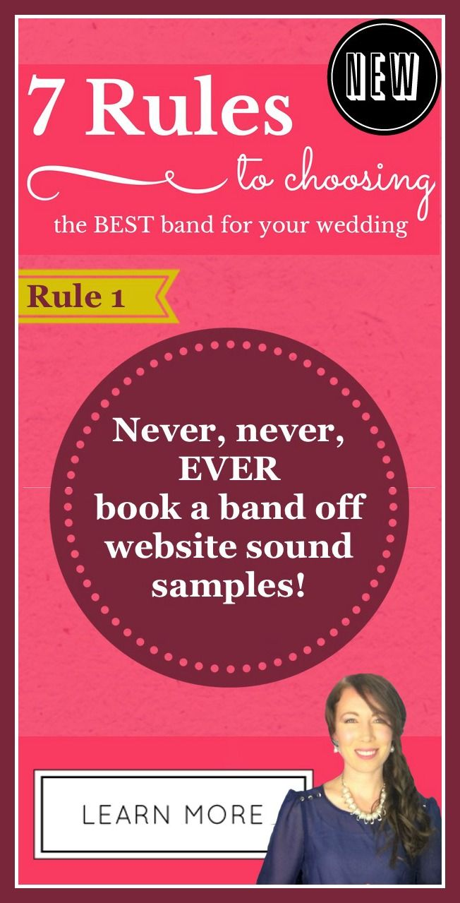 How to book the BEST band for YOUR wedding! FREE sign up for the other six rules PLUS you get a FREE gift! Yay!