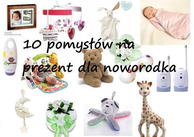 10 pomysłów na prezent dla noworodka - Trafiony prezent