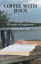 Lucinda Berry Hill - Coffee with Jesus: 52 Weeks of Inspiration -  [Item: 4860113] - NewTestamentLife