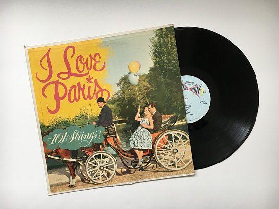 Vintage Vinyl Record I Love Paris 101 Strings Lp Stereo Album Sf 13000 Romantic Music French Music Pa Vintage Vinyl Records Romantic Music Vinyl Records