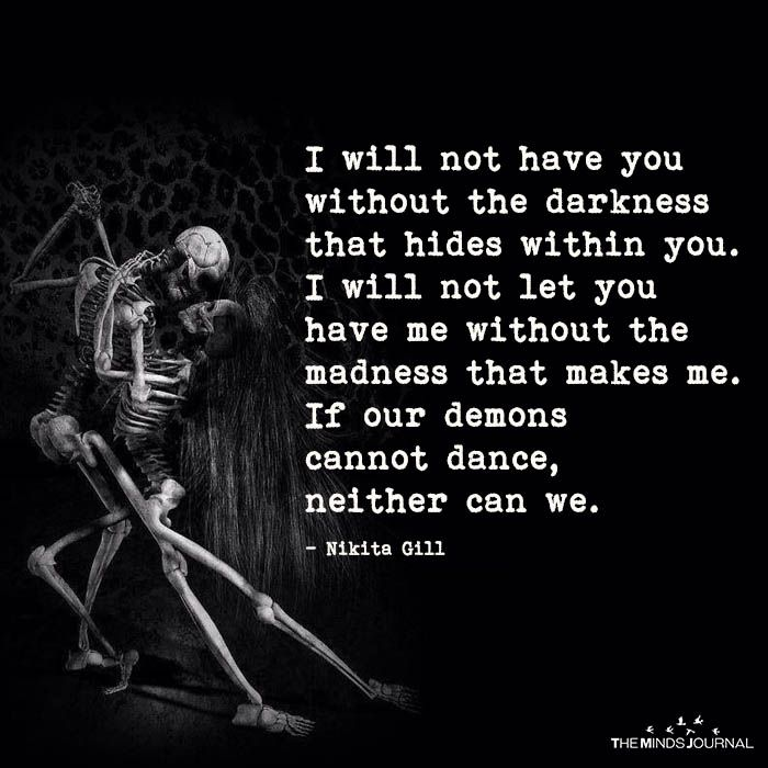 I Will Not Have You Without Darkness Demonic Quotes Dark Love Quotes Dark Quotes
