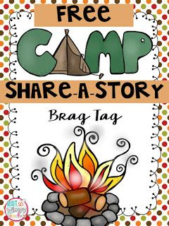 Diary of a Not So Wimpy Teacher: Camp Share-a-Story (and a FREE brag Tag!)