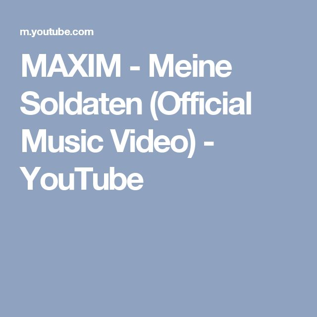 MAXIM - Meine Soldaten (Official Music Video) - YouTube