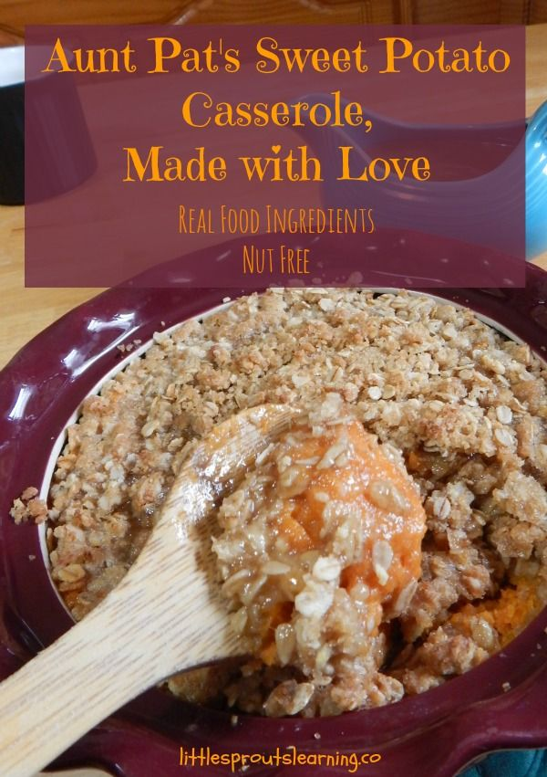 Real food ingredient, nut free, sweet potato casserole that will knock ...