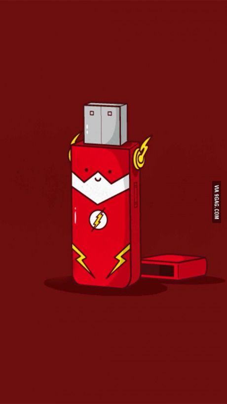 The flash? Flash drive!