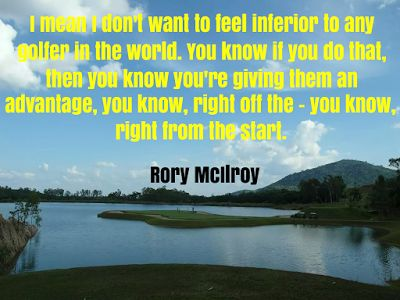 Golf Demystified: Golf Quotes - Rory Mcllroy
